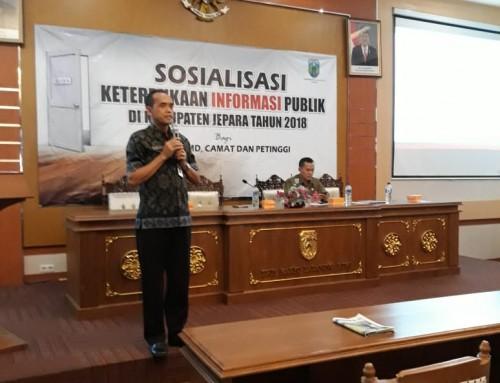 Sosialisasi Keterbukaan Informasi Publik di Kabupaten Jepara Tahun 2018 bagi OPD, BUMD, Camat dan Petinggi