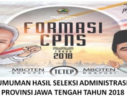 Pengumuman Hasil Seleksi Administrasi CPNS Prov. Jateng 2018 (NEWs)
