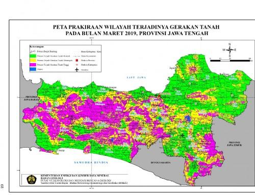 Peta Prakiraan Wilayah Terjadinya Gerakan Tanah Pada Bulan Maret 2019 di Jawa Tengah