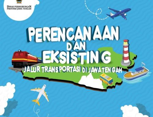 Perencanaan dan Eksisting Jalur Transportasi di Jateng